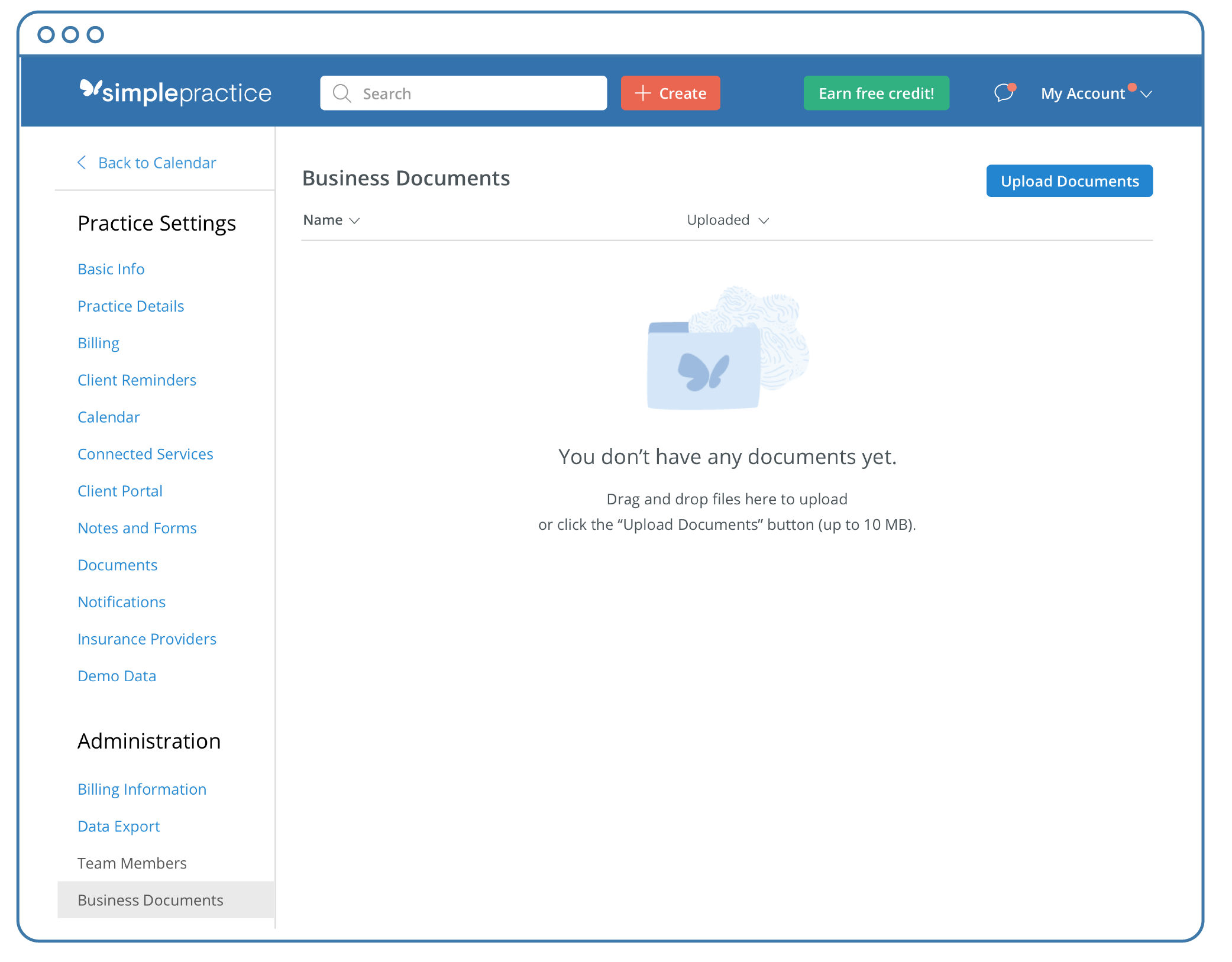 You can upload business documents by drag and drop or use the blue Upload Documents button at the top right of the Account Settings Business Documents section of your SimplePractice App account.