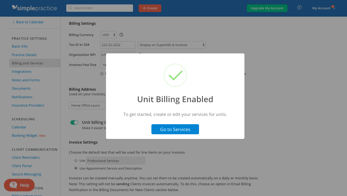 When you've enabled Unit Billing you will be promtped to go to your Services page